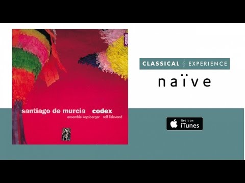 Santiago De Murcia (Full Album) - Codex No. 4
