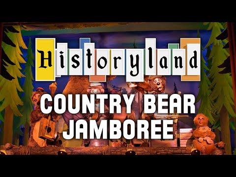 Historyland - Country Bear Jamboree