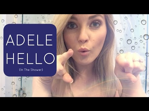 ADELE - HELLO (ACOUSTIC COVER) | SHOWER SESSIONS - YouTube - photo#41