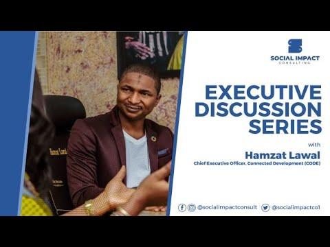 Executive Discussion Series:  Hamzat Lawal