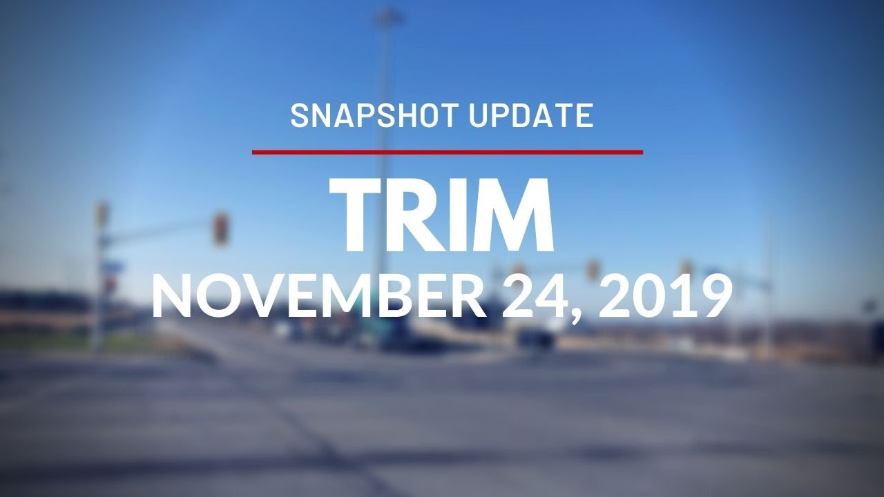 Snapshot Update for Trim Station - November 24, 2019