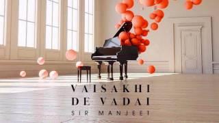 Sir Manjeet - Mittar Pyare Nu - Vasakhi Special