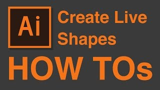 How to use Live Shapes & Objects - 1-Minute Tutorial - Illustrator CC