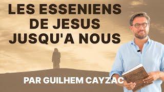|conférence| Les Esséniens, de Jésus jusqu'à nous