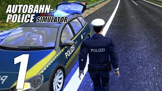 Autobahn Police Simulator |Episode 1| Use your Rear-view mirror!