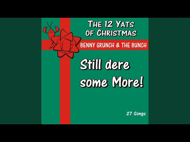 The 12 Yats Of Christmas - Benny Grunch & The Bunch | Shazam