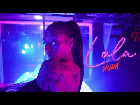 Nura - Lola (Official Video)