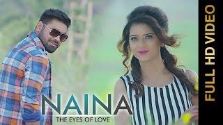 NAINA-THE EYES OF LOVE || GARRY GILL Feat.PANKAJ AHUJA || Punjabi Romantic Songs 2016
