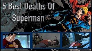 5 Best Deaths Of Superman