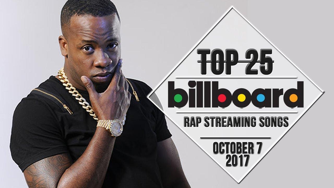 Top 25 Billboard Rap Songs October 7 2017 Streaming Charts