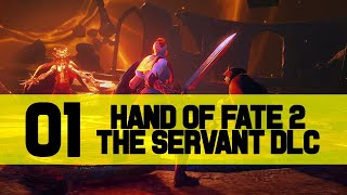 [STREAMVOD] Hand of Fate 2 The Servant DLC PC Gameplay Let