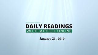 Daily Reading for Monday, January 21st, 2019 HD Video