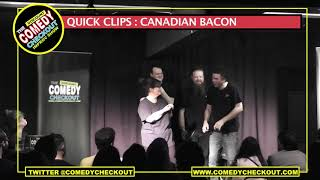 Discount Comedy Checkout - Quick Clips : Canadian Bacon