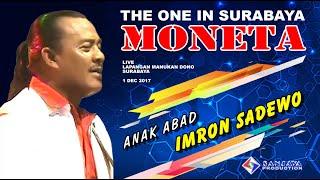 Video Anak Abad  - Imron Sadewo - MONETA Live Manukan Surabaya download MP3, 3GP, MP4, WEBM, AVI, FLV Juli 2018