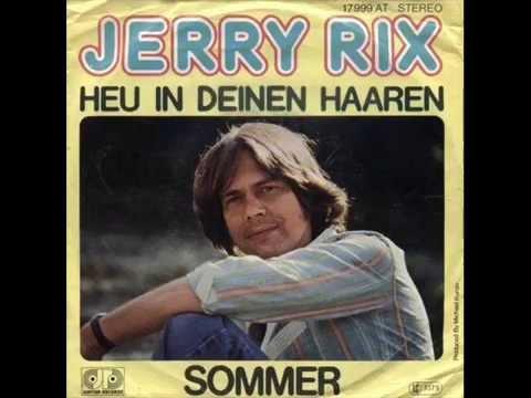 JERRY RIX  HEU IN DEINEN HAAREN 1977