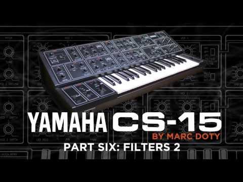 06-The Yamaha CS-15: Part 6- Filters Part 2