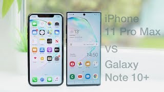iPhone 11 Pro Max vs Galaxy Note 10+ | In-Depth Comparison & Review