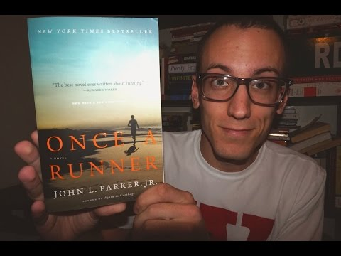 Once A Runner, John L Parker Jr BOOK REVIEW