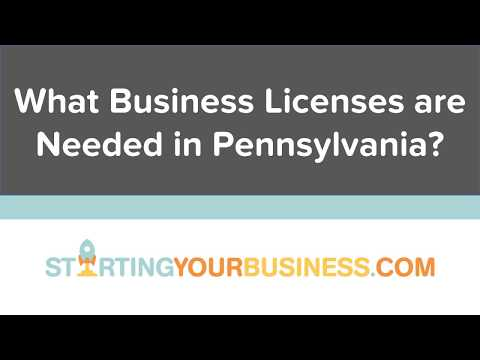 What Business Licenses are Needed in Pennsylvania - Starting a Business in Pennsylvania