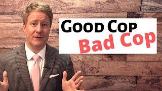 What Is Good Cop, Bad Cop?
