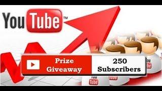 250 Subscriber Giveaway