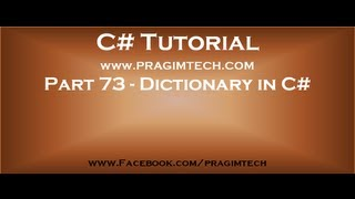 Part 73   What is dictionary in c# continued