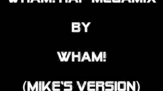 WHAM! RAP MEGAMIX by WHAM! (Mike