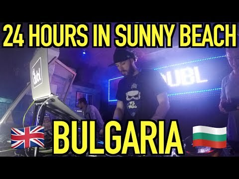 24 Hours in Sunny Beach, Bulgaria (Daily Vlog / DJ Vlog)