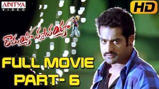 Ramayya Vasthavayya Telugu Movie Part 6/12 - Jr.NTR,Samantha,Shruti Haasan