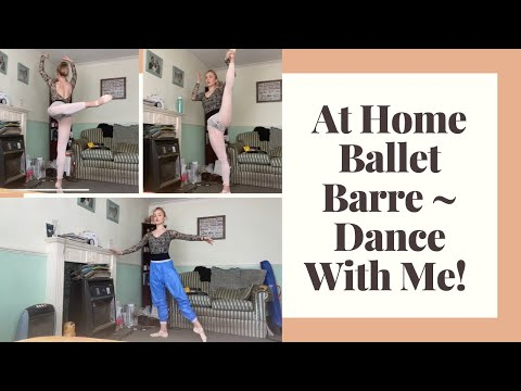 AT HOME BALLET BARRE // Dance with me! ▶50:04
