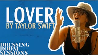 """Shoshana Bean Dressing Room Sessions """"Lover"""" by Taylor Swift"""