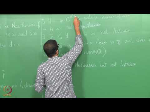 Lecture 28 - Noetherian and Artinian Modules