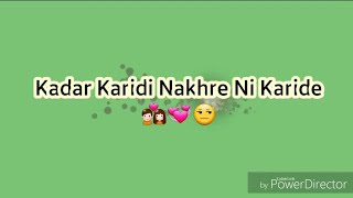 Kadar karidi nakhre ni karide Whatsapp Status Video |Mankirt Aulakh |