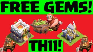 Clash of Clans FREE GEMS ♦ Get Ready for Town Hall 11! ♦ CoC ♦