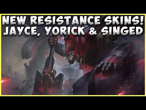 NEW RESISTANCE SKINS JAYCE, YORICK & SINGED LEAGUE OF LEGENDS