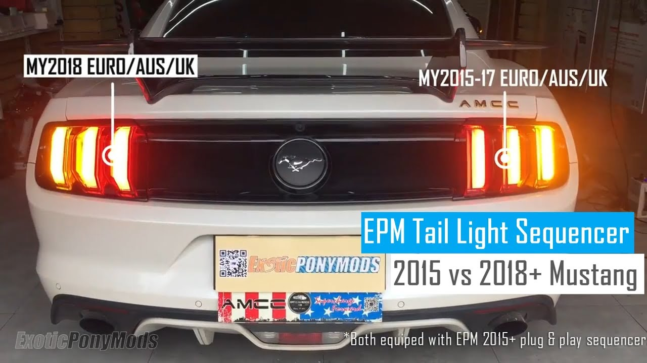 2018 Vs 2015 Mustang Euro Aus Uk Sequential Tail Lights