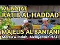MUNAJAT RATIB AL-HADDAD | MERDU & INDAH SAMPAI MENYENTUH HATI