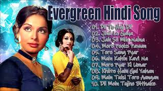 Evergreen Hindi Songs - सदाबहार पुराने गाने | Lata Mangeshkar, Mohd Rafi & Kishore Kumar