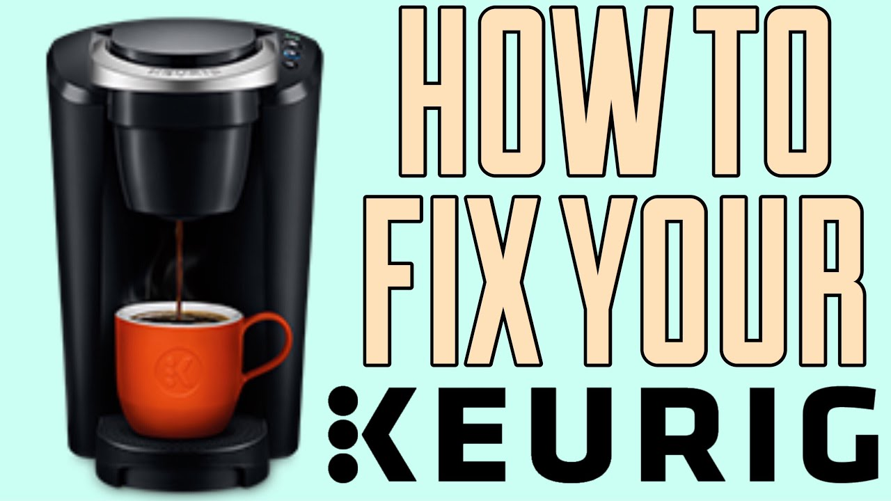 2019 How To Fix My Keurig Compact Coffee Maker All The Lights