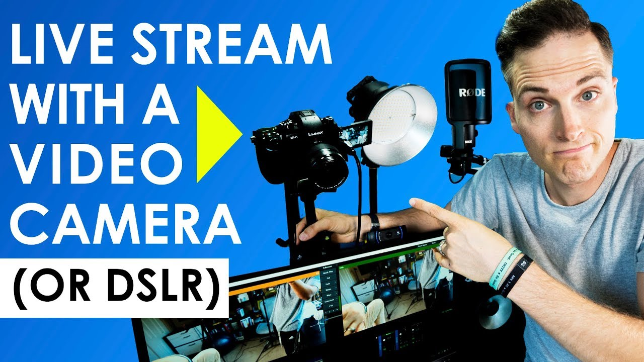 How to live stream with a video camera or dslr live for Camera streaming live