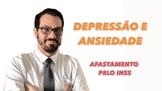 DEPRESSÃO e ANSIEDADE | INSS-Beneficio | AUXÍLIO DOENÇA e APOSENTADORIA | PANDEMIA de COVID -19