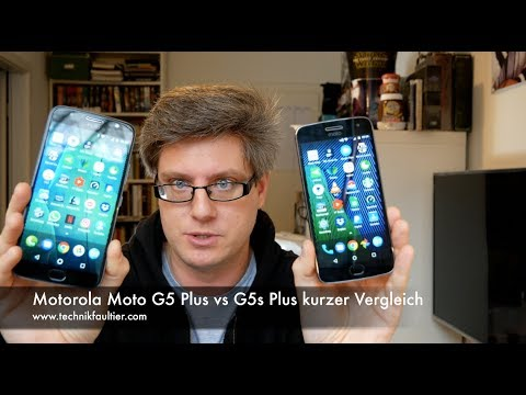 Motorola Moto G5 Plus vs G5s Plus kurzer Vergleich