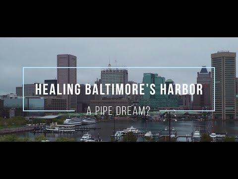Healing Baltimore's Harbor: A Pipe Dream?