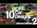 10 MORE Amazing Car Designs on a Budget - Rocket Fashion - EP 2