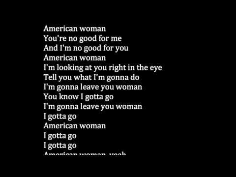 The Guess Who - American Woman Meaning