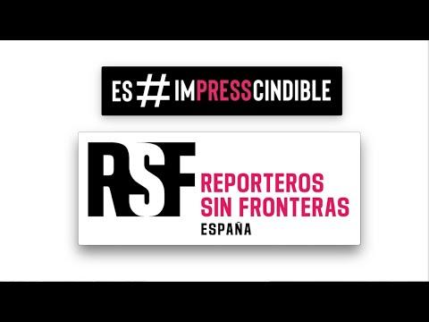 Es#imPRESScindible - Reporteros sin Fronteras
