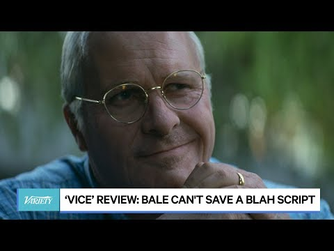 'Vice' Review: Christian Bale Can't Save A Blah Script