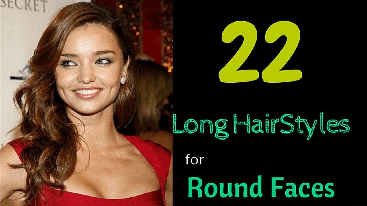 22 long hairstyles for round faces 2015 - YouTube