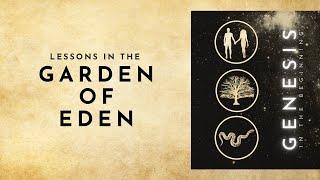 Lessons In The Garden Of Eden [Genesis 2:4-17]