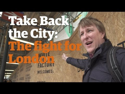 Take Back the City: London's political startup calls for change | Anywhere but Westminster